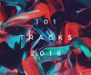 101 best tracks of 2016 - the ultimate playlist
