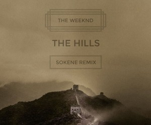 The Weeknd - The Hills (Sokene Remix)
