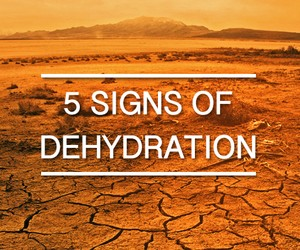 5 Signs of Dehydration and How to Fix it