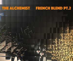"The Alchemist - ""French Blend"" (Official Stream)"