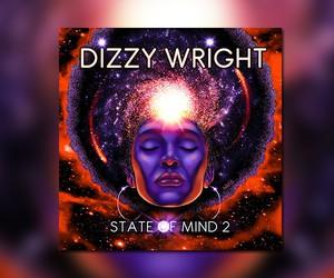 "Dizzy Wright - ""State Of Mind 2"" (Full Stream)"
