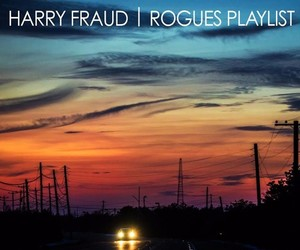 "Harry Fraud – ""Rogues Playlist Vol. 2"""