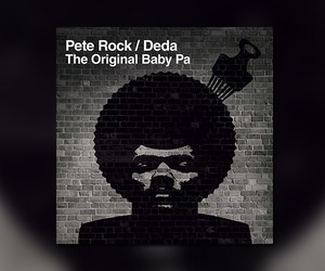 "Pete Rock / Deda – ""The Original Baby Pa"""