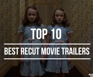 Best Recut Movie Trailers