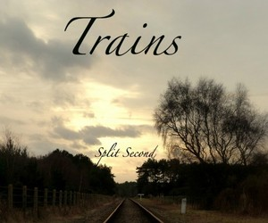 Split Second - Trains