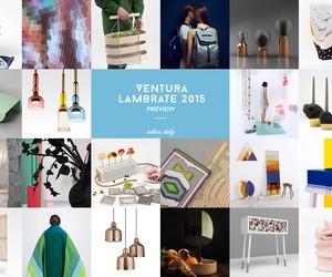 Preview: Ventura Lambrate 2015 Milan, Italy