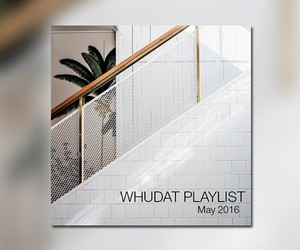 WHUDAT Playlist May 2016 (Best Mixtape for May)