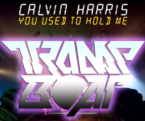 Calvin Harris -You Used To Hold Me (Trampboat RMX)