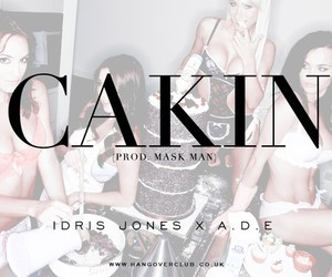 A.D.E. x Idris Jones - Cakin