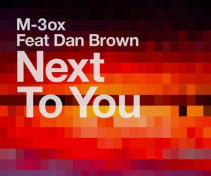 M-3ox feat. Dan Brown - Next To You (Original Mix)