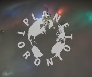 Planet Toronto from Ryan Emond