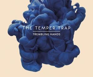 "The Temper Trap - ""Trembling Hands"" (Olson Remix)"