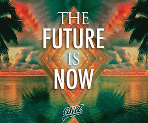 """GRiZ - """"The Future Is Now"""""""